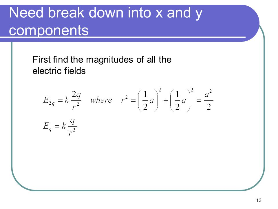 Need break down into x and y components