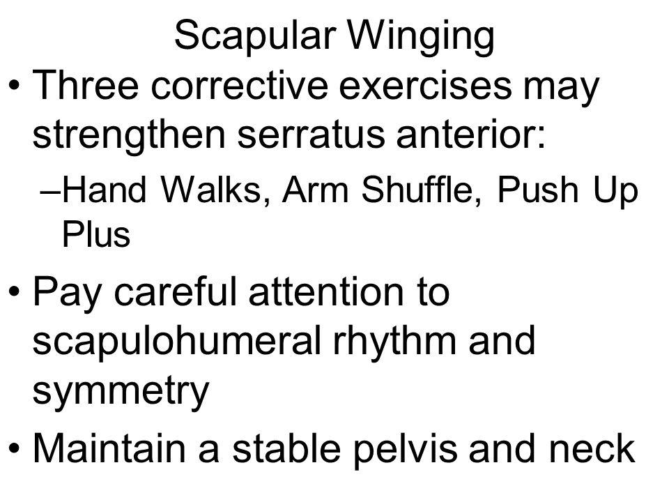 Three corrective exercises may strengthen serratus anterior: