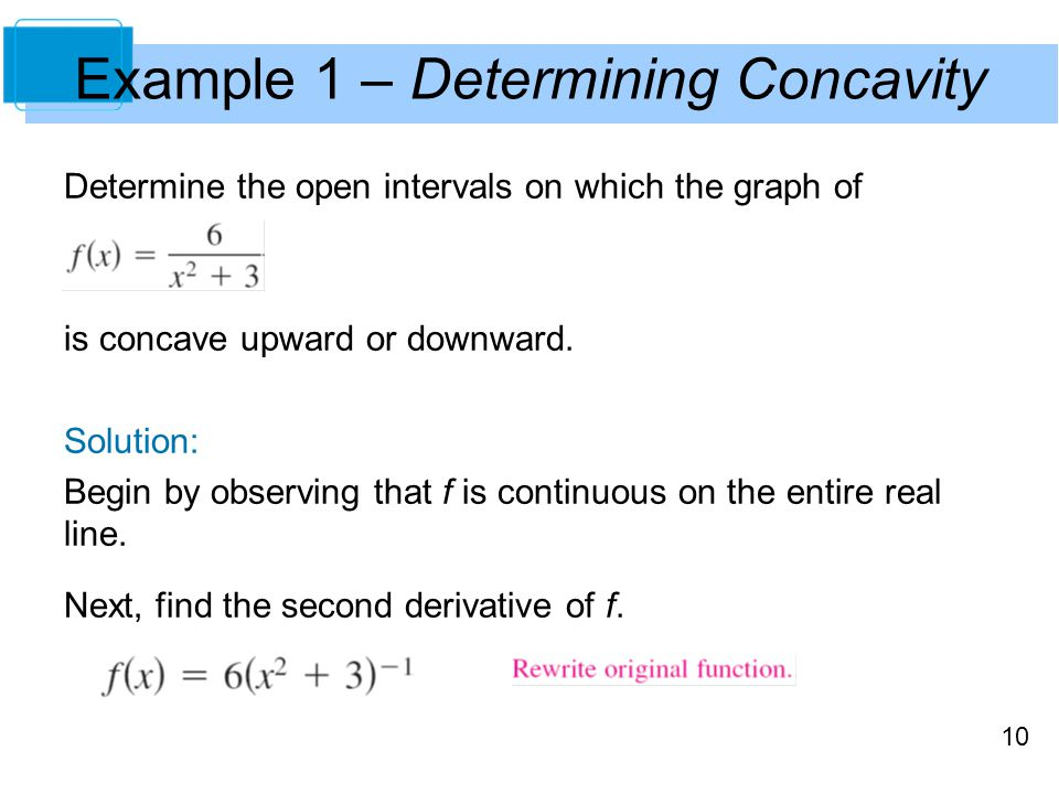 Example 1 – Determining Concavity