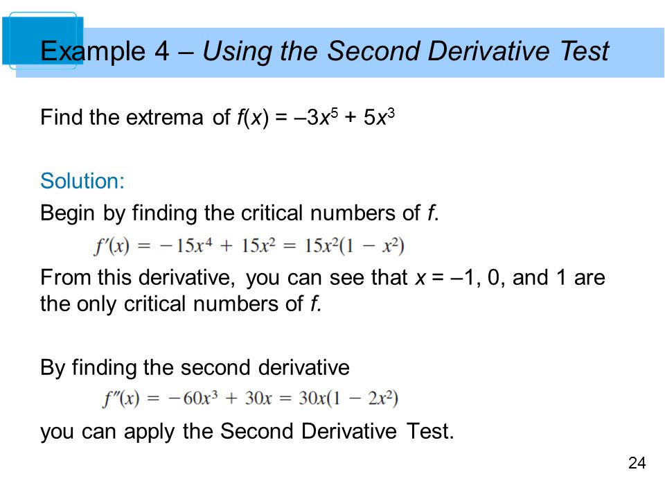 Example 4 – Using the Second Derivative Test