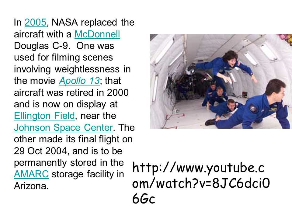 In 2005, NASA replaced the aircraft with a McDonnell Douglas C-9