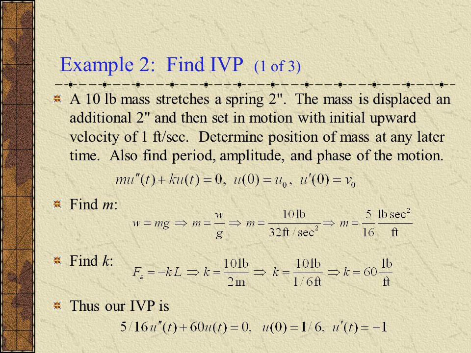 Example 2: Find IVP (1 of 3)