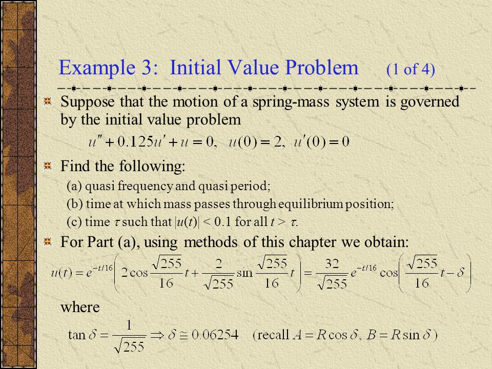 Example 3: Initial Value Problem (1 of 4)