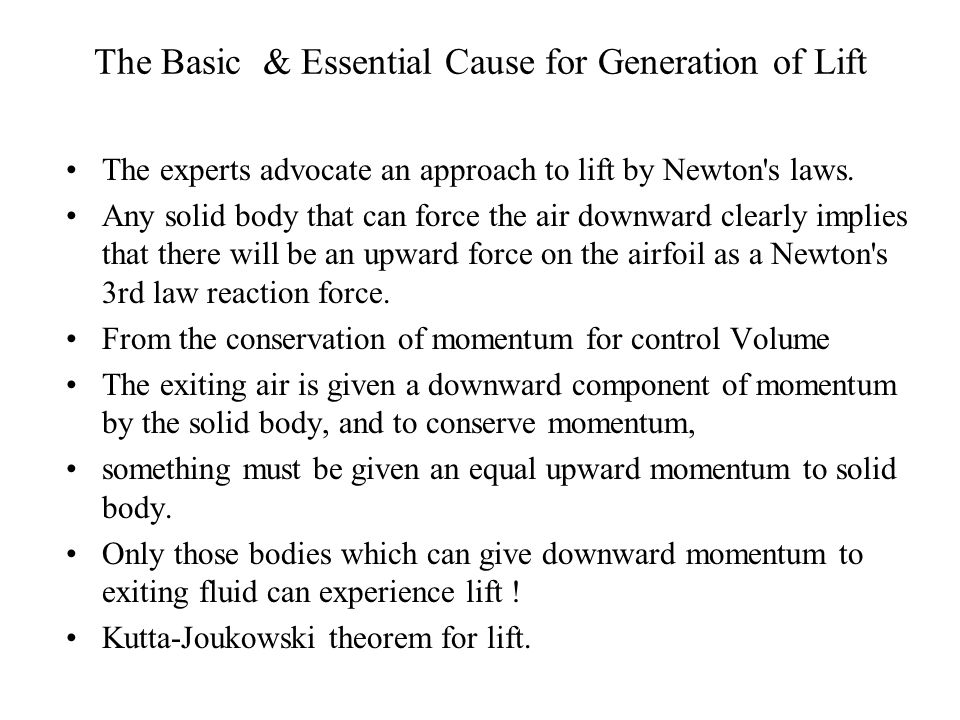 The Basic & Essential Cause for Generation of Lift