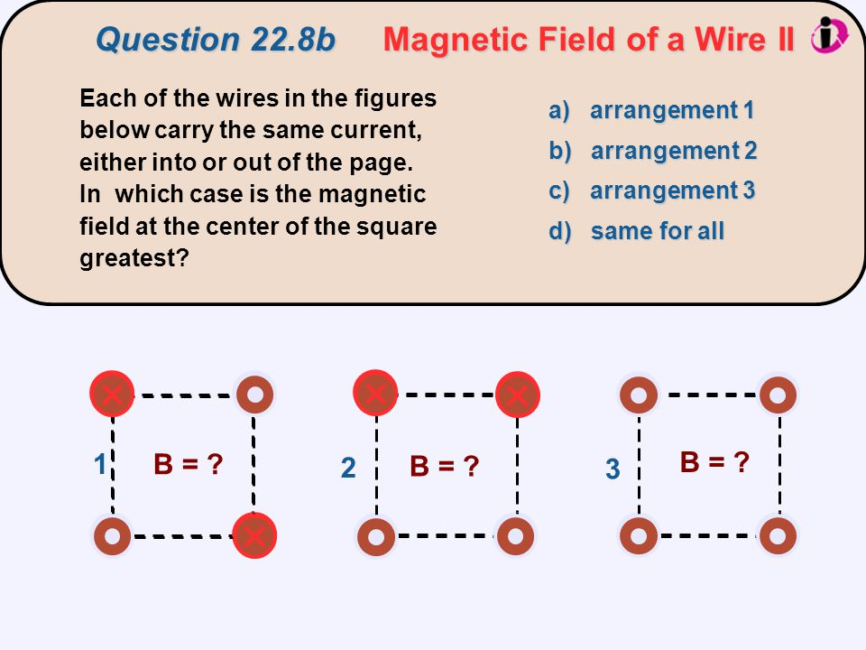 Question 22.8b Magnetic Field of a Wire II