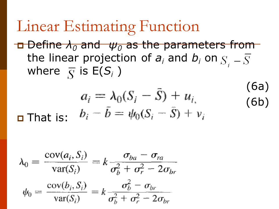 Linear Estimating Function