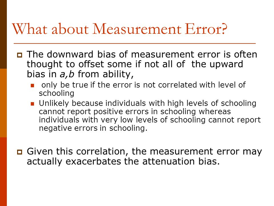 What about Measurement Error