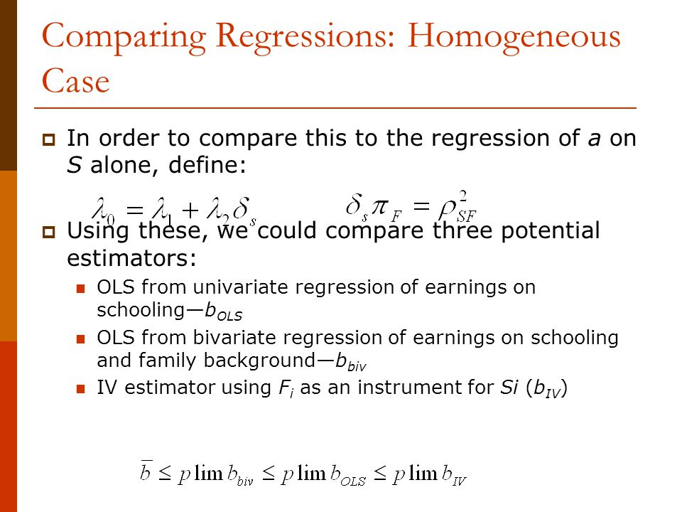 Comparing Regressions: Homogeneous Case