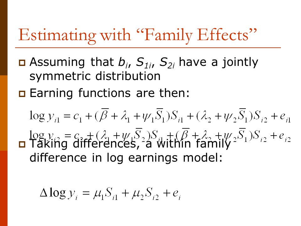 Estimating with Family Effects