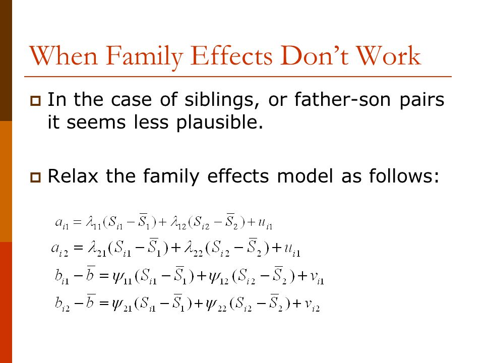 When Family Effects Don't Work