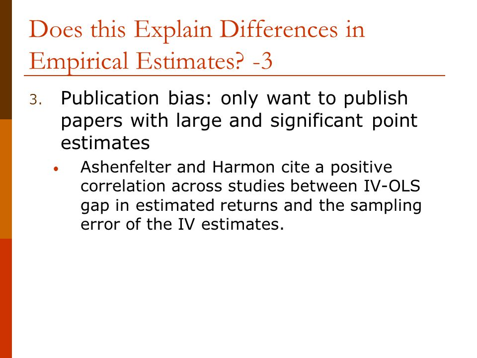 Does this Explain Differences in Empirical Estimates -3