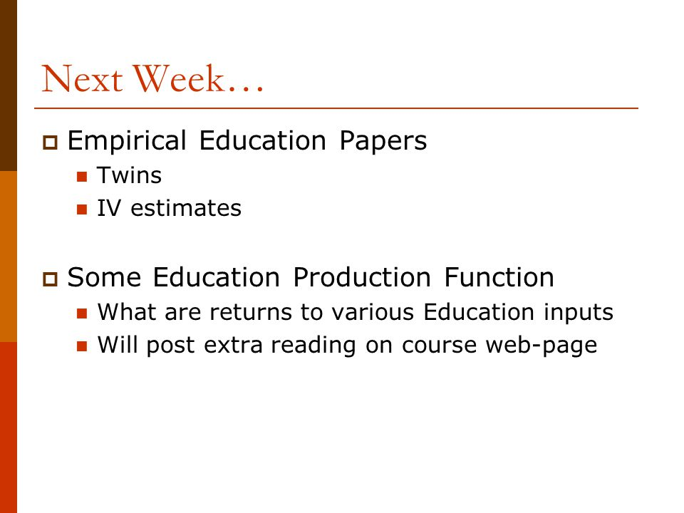 Next Week… Empirical Education Papers