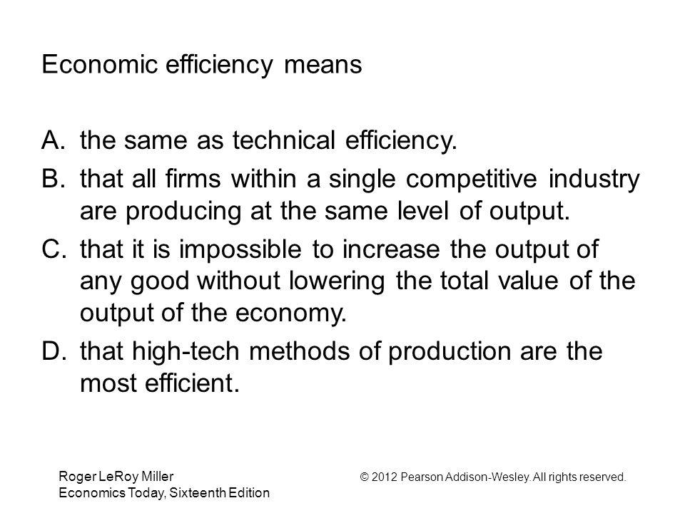 Economic efficiency means