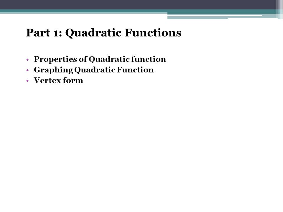 Part 1: Quadratic Functions