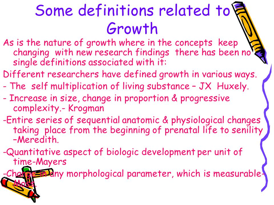 Some definitions related to Growth