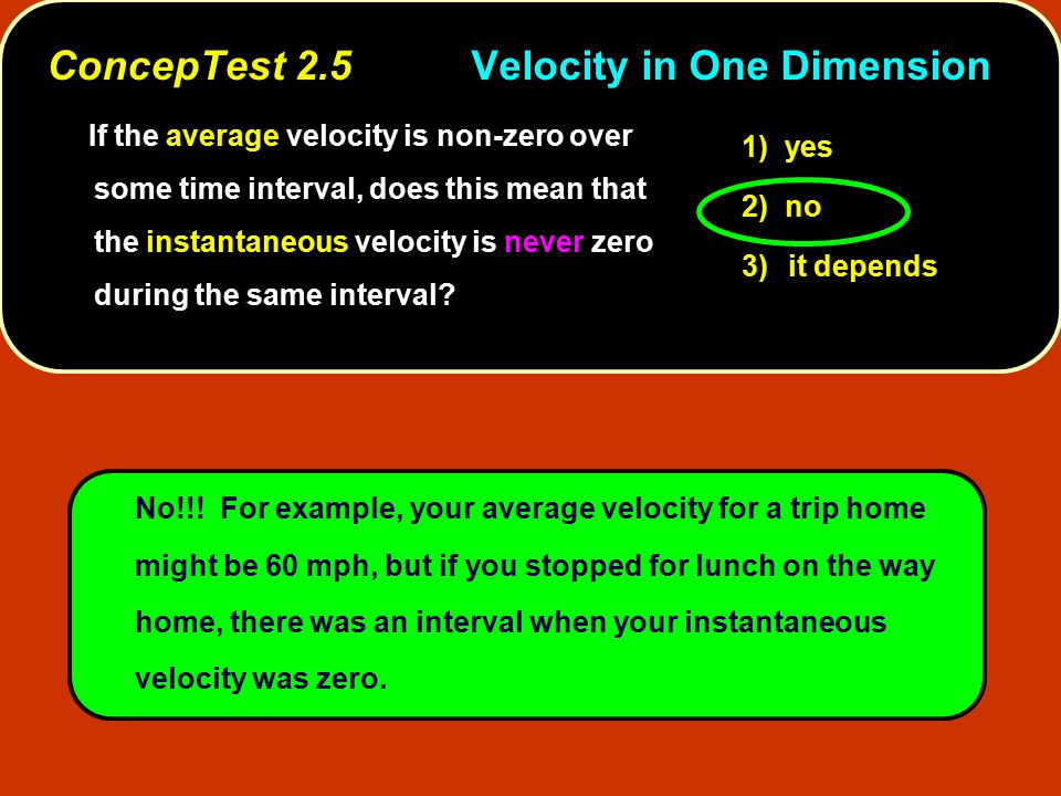 ConcepTest 2.5 Velocity in One Dimension