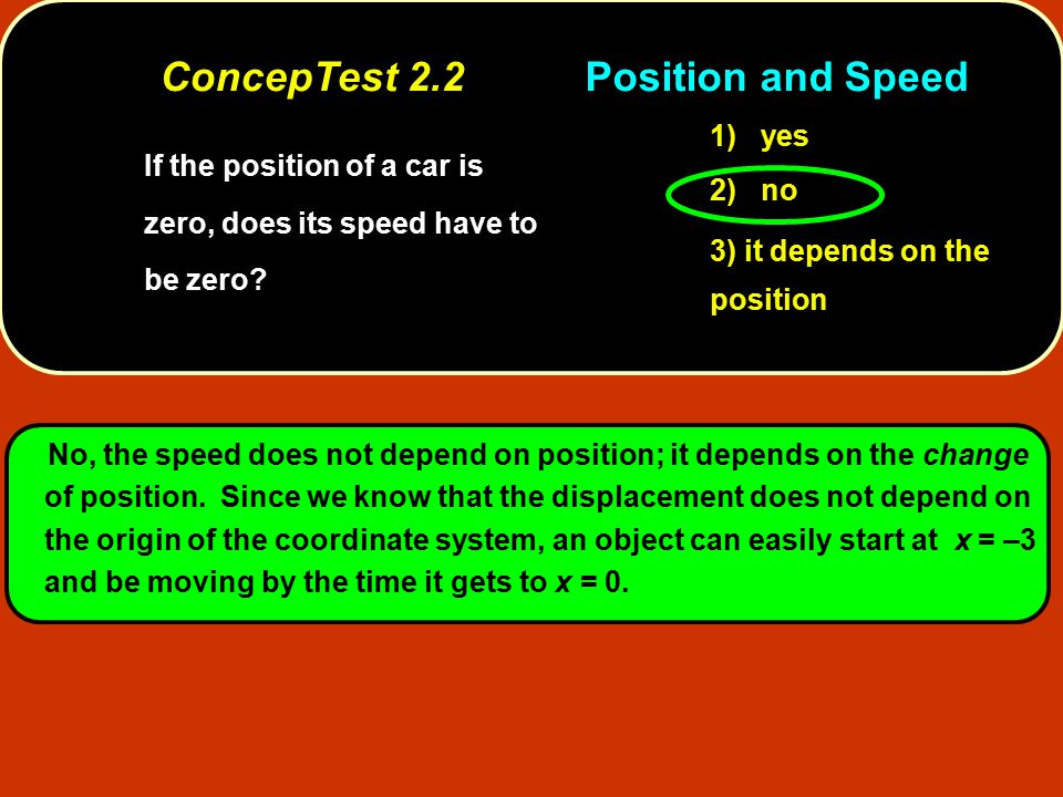 ConcepTest 2.2 Position and Speed