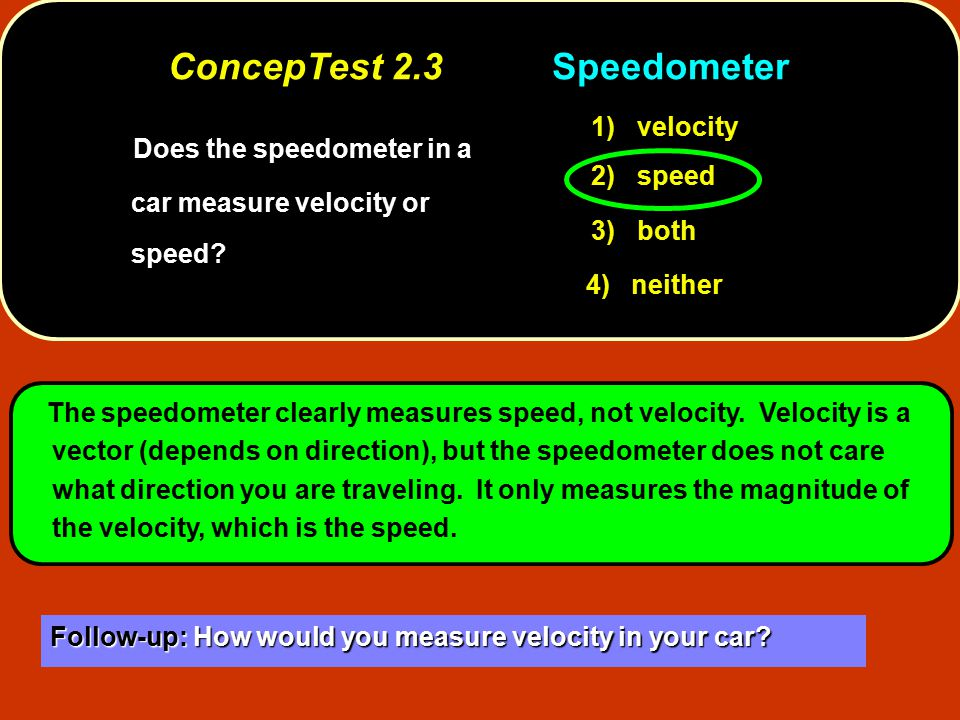 ConcepTest 2.3 Speedometer
