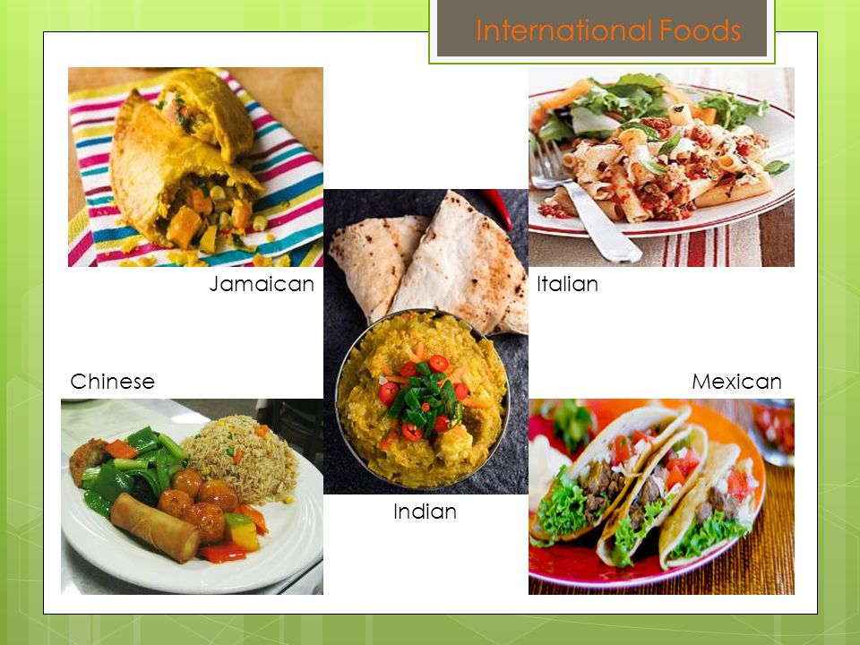 International Foods Jamaican Italian Chinese Mexican Indian