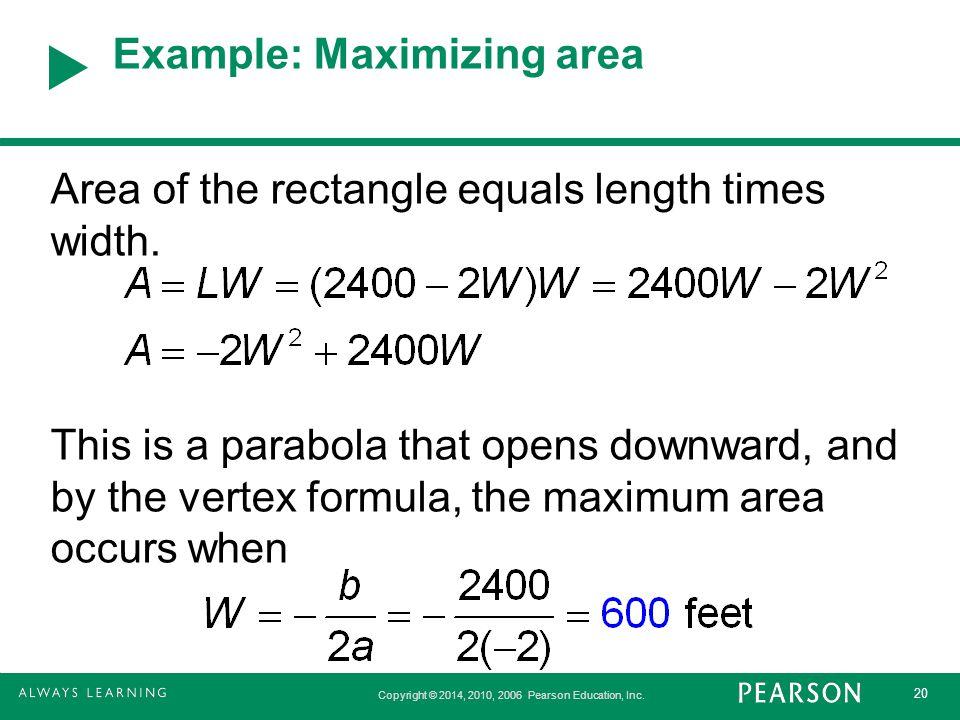 Example: Maximizing area