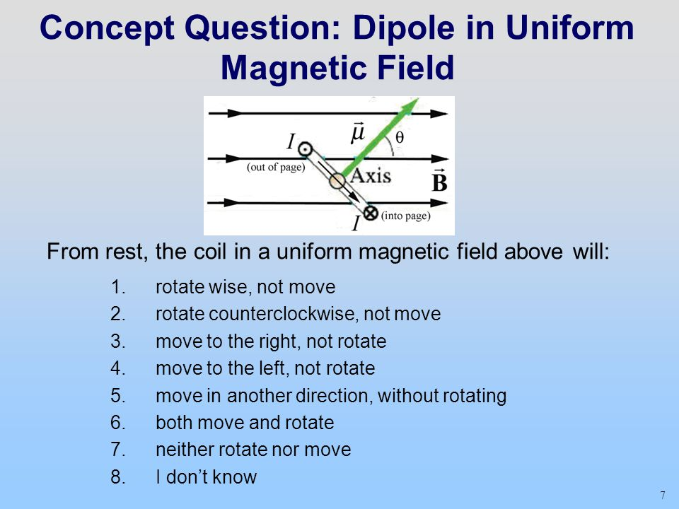 Concept Question: Dipole in Uniform Magnetic Field