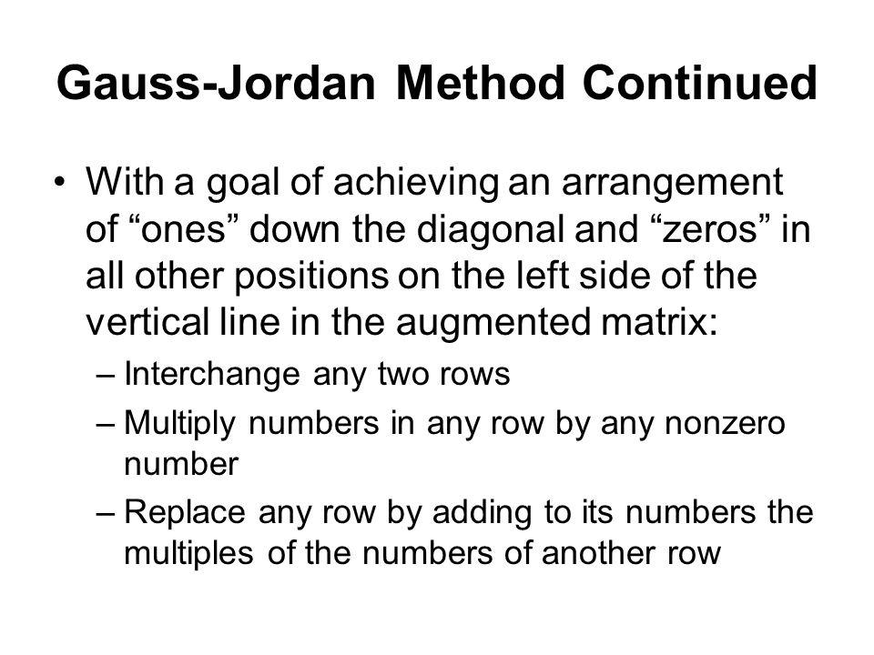 Gauss-Jordan Method Continued