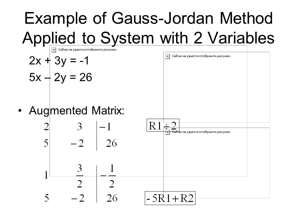 Example of Gauss-Jordan Method Applied to System with 2 Variables