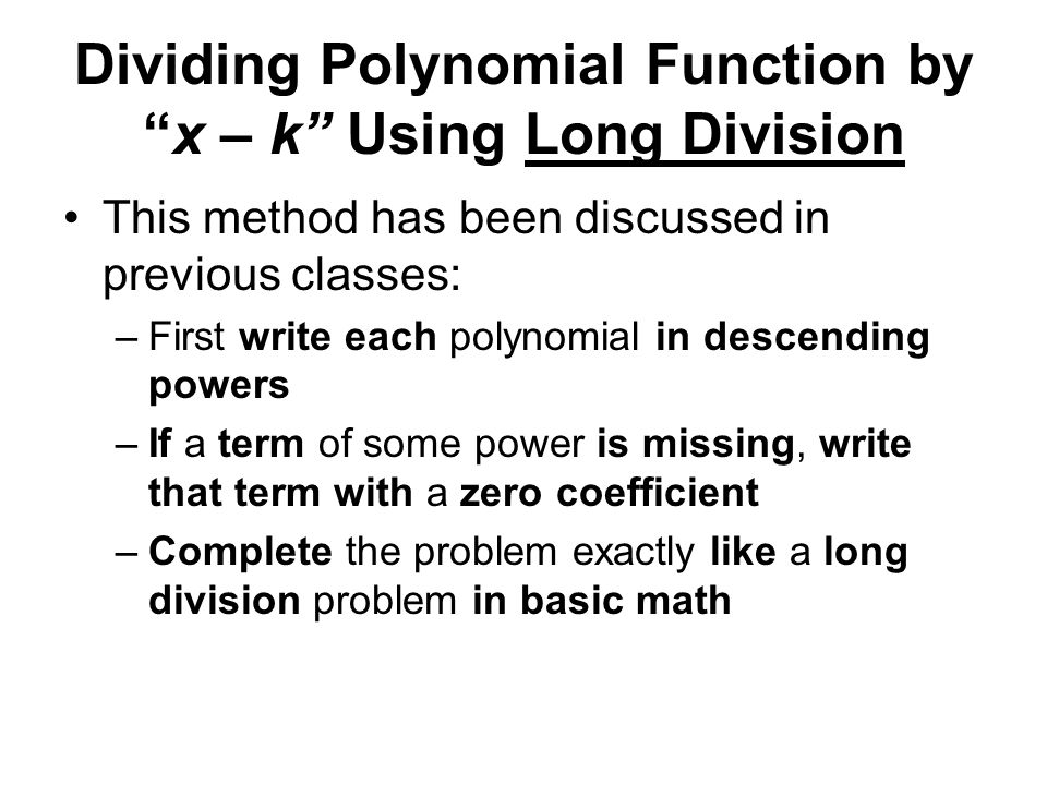 Dividing Polynomial Function by x – k Using Long Division