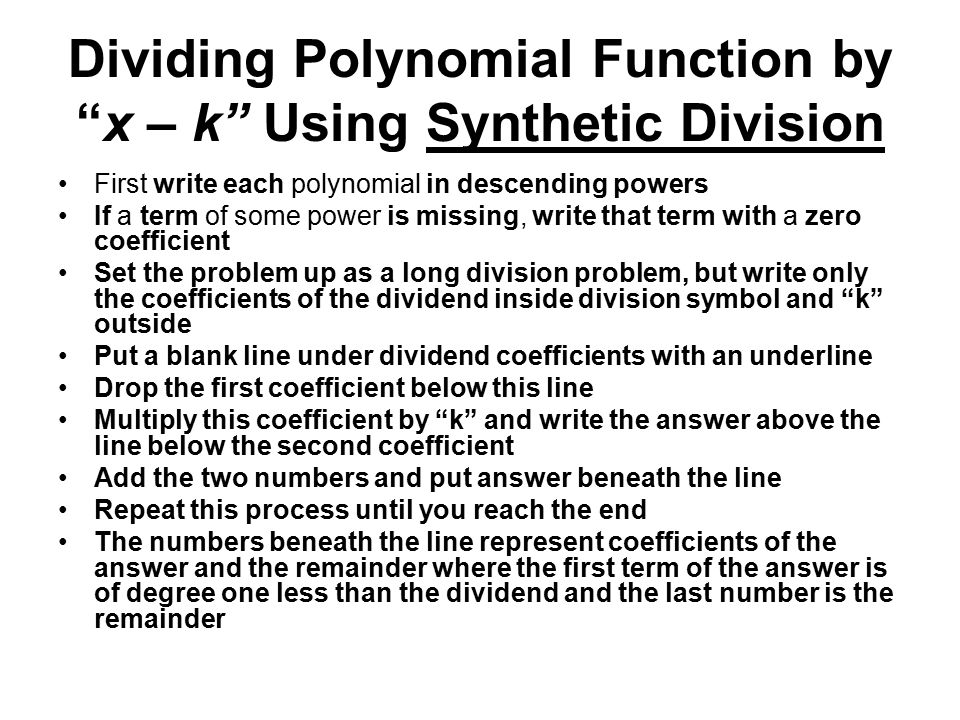 Dividing Polynomial Function by x – k Using Synthetic Division