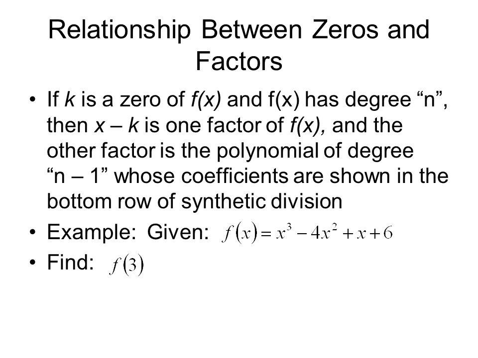 Relationship Between Zeros and Factors