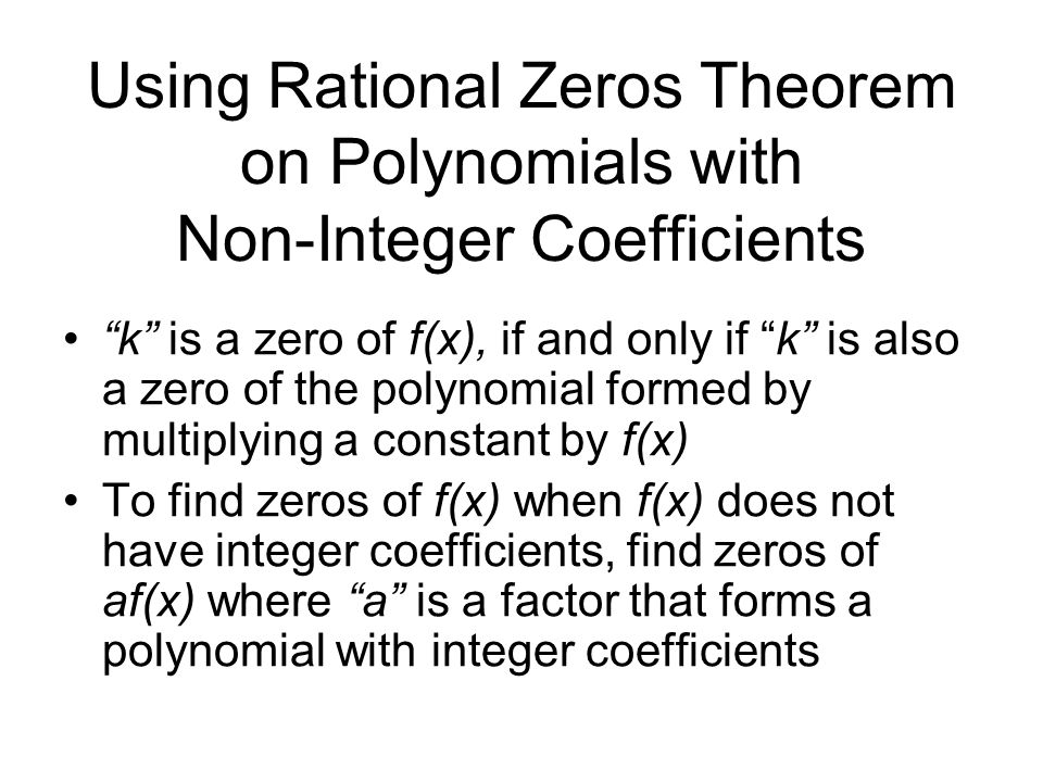 Using Rational Zeros Theorem on Polynomials with Non-Integer Coefficients
