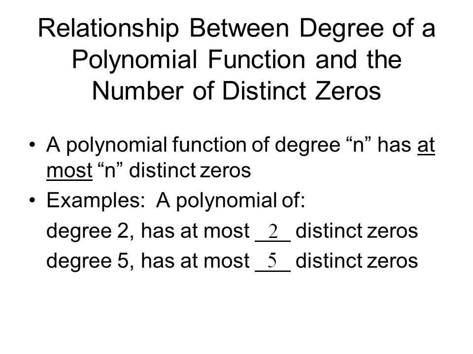 Relationship Between Degree of a Polynomial Function and the Number of Distinct Zeros