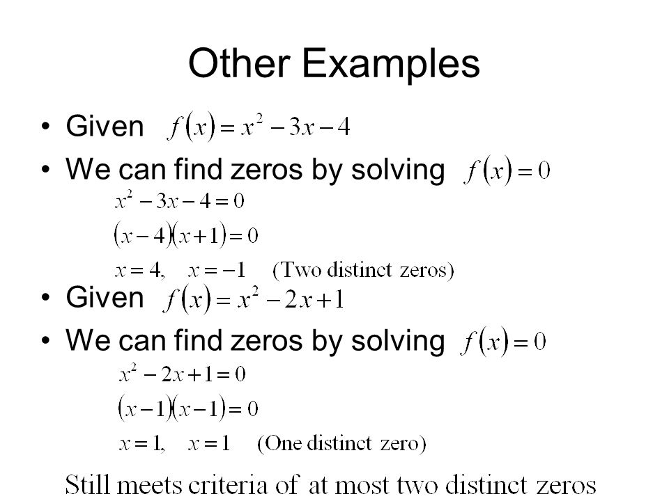 Other Examples Given We can find zeros by solving
