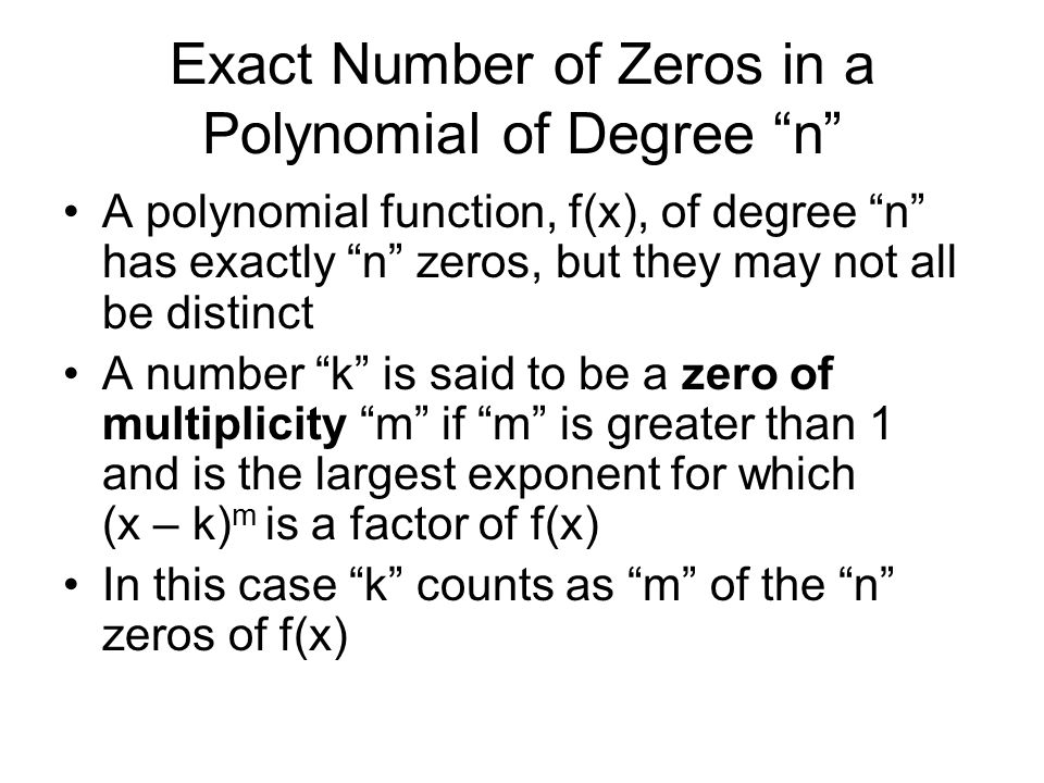 Exact Number of Zeros in a Polynomial of Degree n