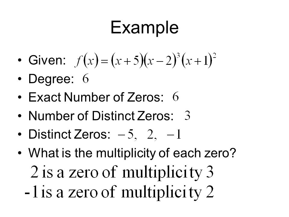 Example Given: Degree: Exact Number of Zeros: