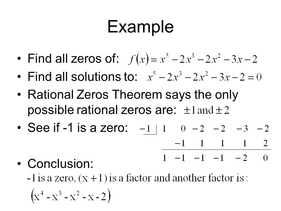 Example Find all zeros of: Find all solutions to: