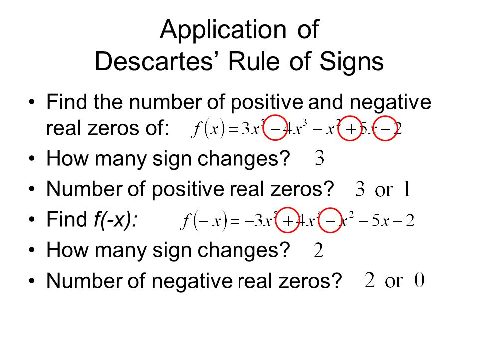 Application of Descartes' Rule of Signs