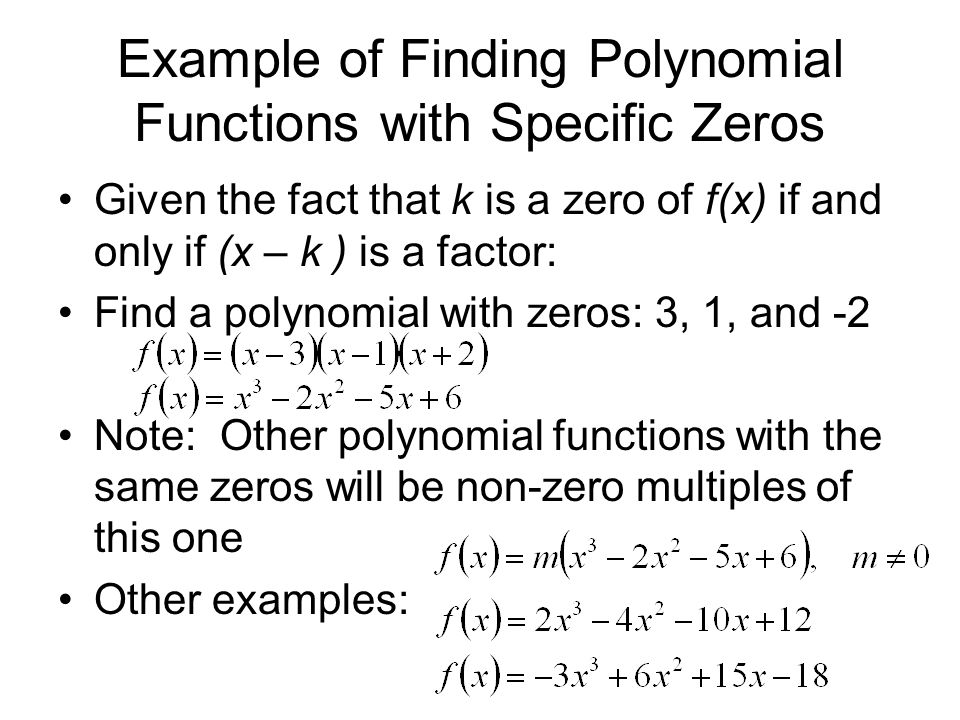 Example of Finding Polynomial Functions with Specific Zeros