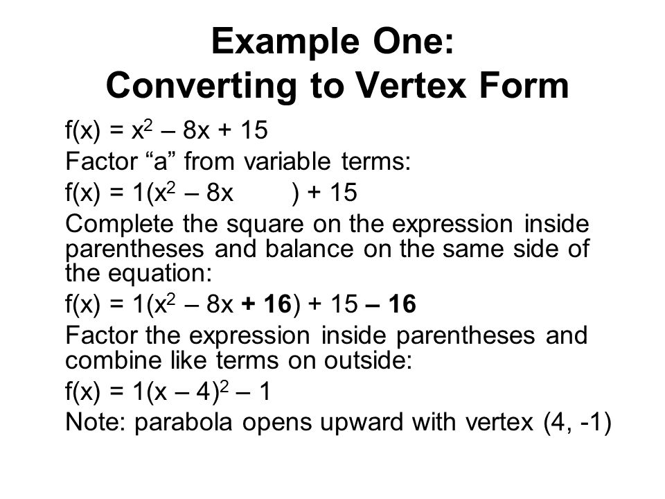 Example One: Converting to Vertex Form