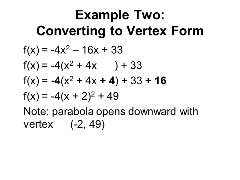 Example Two: Converting to Vertex Form