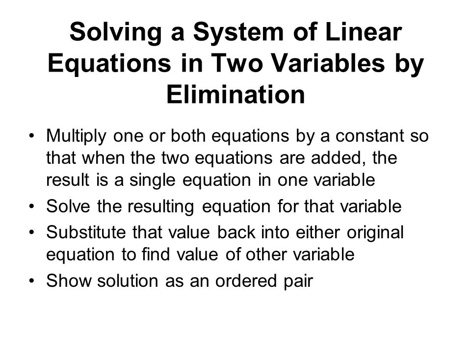 Solving a System of Linear Equations in Two Variables by Elimination