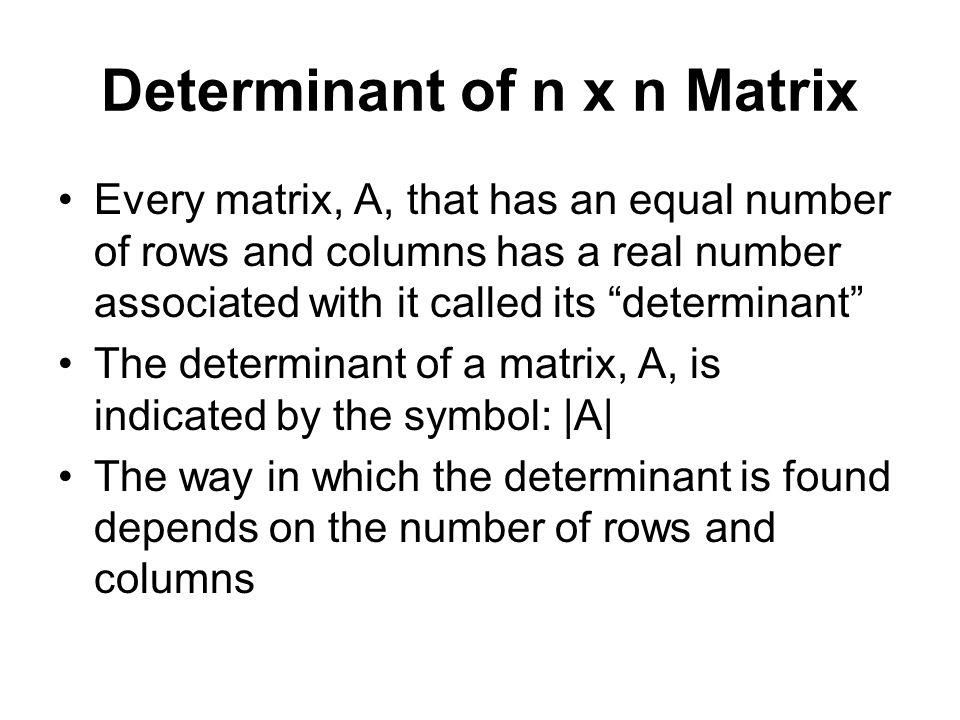 Determinant of n x n Matrix