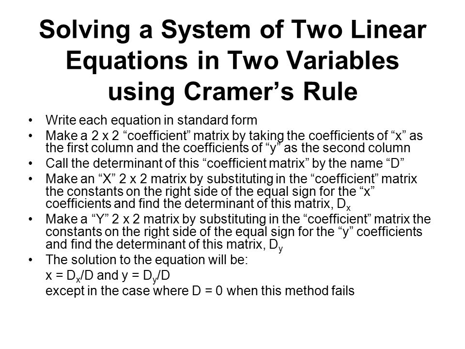 Solving a System of Two Linear Equations in Two Variables using Cramer's Rule