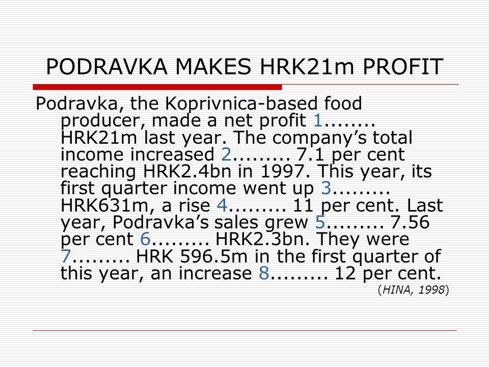 PODRAVKA MAKES HRK21m PROFIT