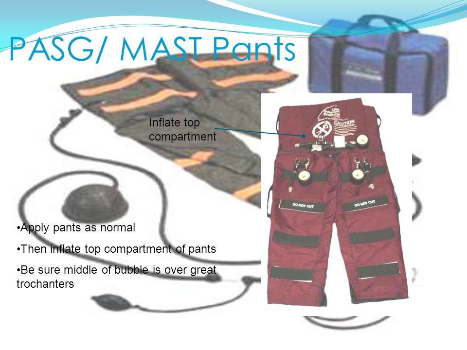 PASG/ MAST Pants Inflate top compartment Apply pants as normal