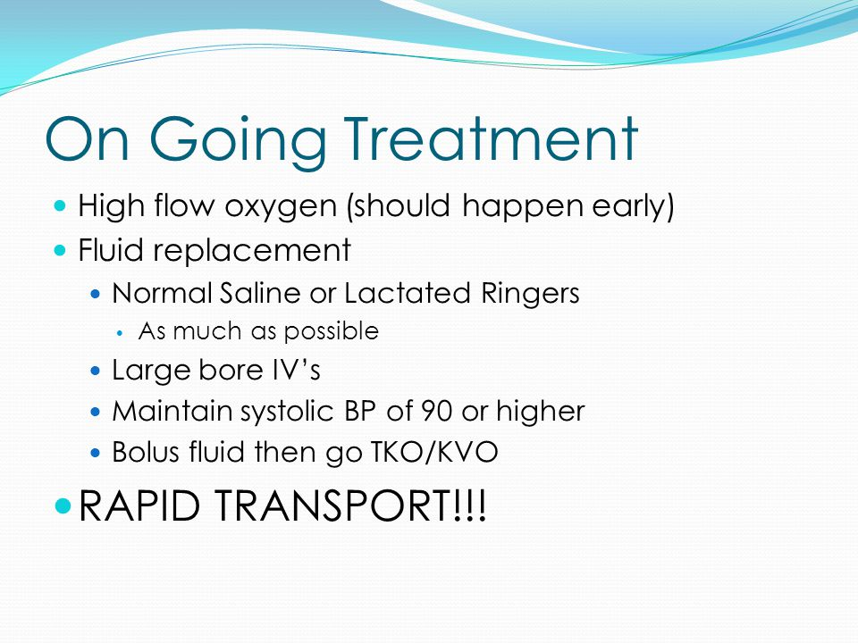 On Going Treatment RAPID TRANSPORT!!!