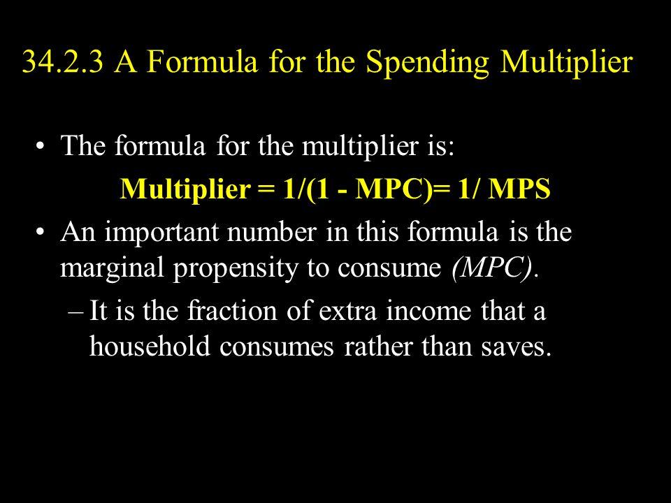 34.2.3 A Formula for the Spending Multiplier