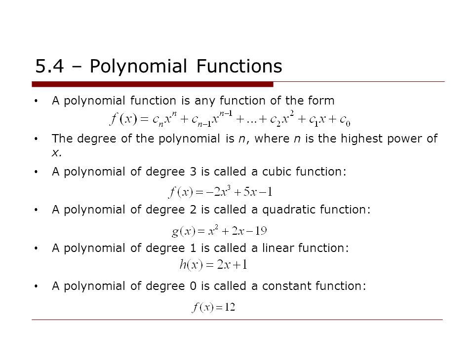 5.4 – Polynomial Functions