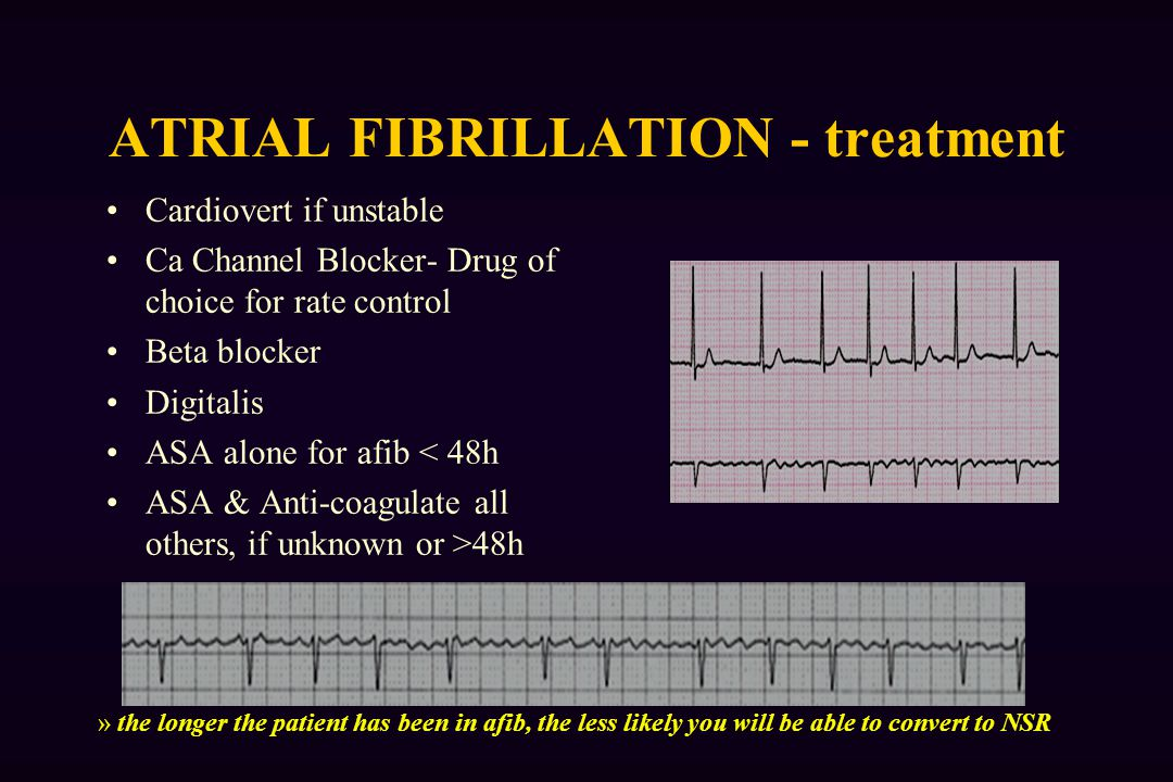 ATRIAL FIBRILLATION - treatment
