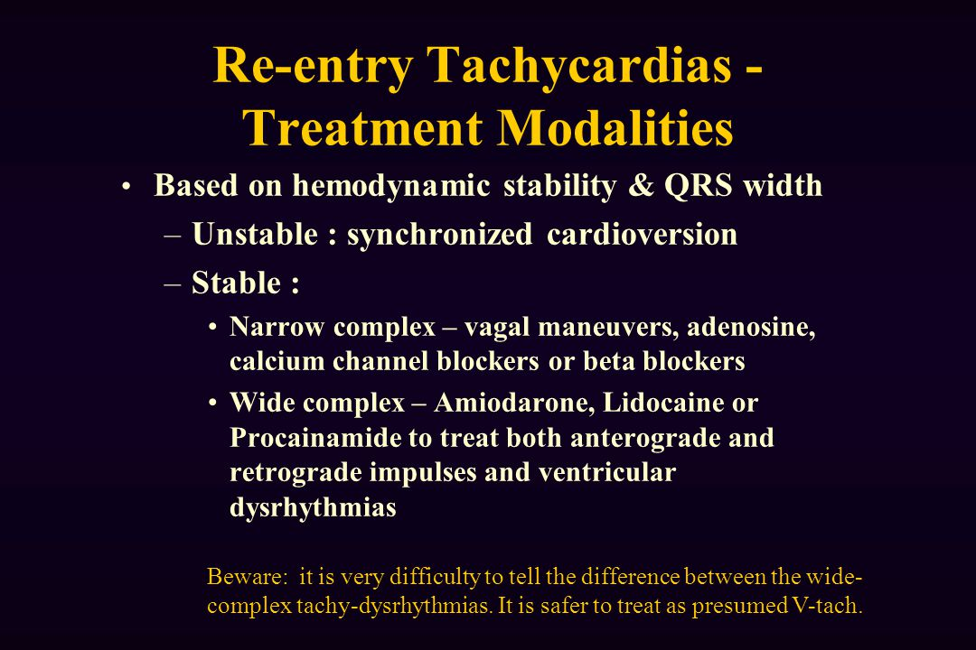 Re-entry Tachycardias - Treatment Modalities